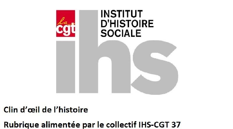 Clin d'œil de l'histoire n°3. Collectif IHS-CGT 37